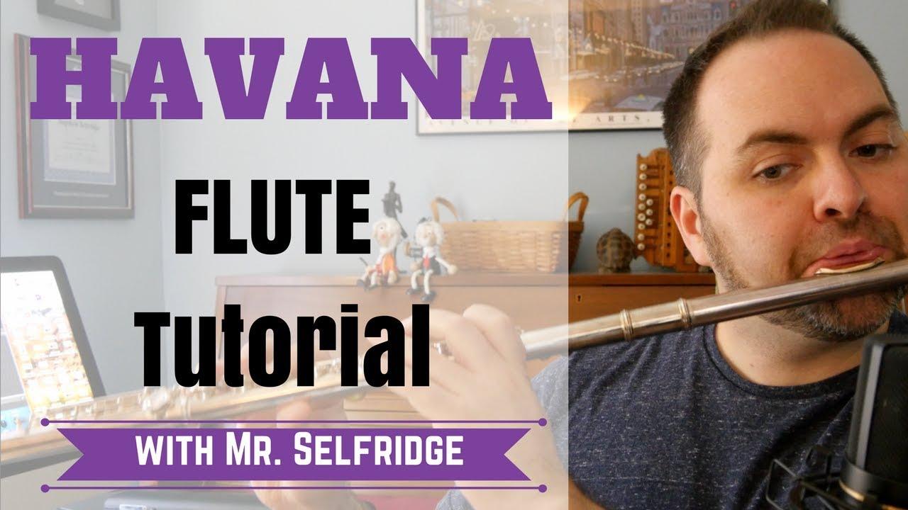 Havana - FLUTE Tutorial