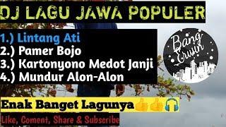 Download lagu Dj Lagu Jawa Populer Lintang Ati, Pamer Bojo, Kartonyono Medot Janji, Mundur Alon-Alon