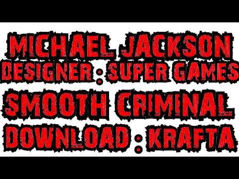SMOOTH CRIMINAL - download - KRAFTA