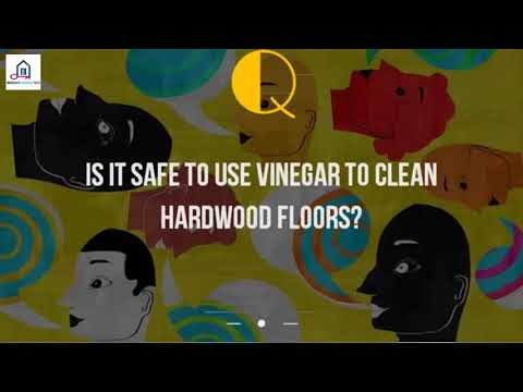 Is It Safe To Use Vinegar To Clean Hardwood Floors%3F