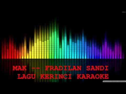 LAGU KERINCI KARAOKE--MAK - FRADILAN SANDI