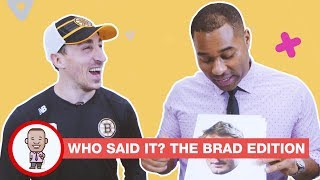 WHO SAID IT - BRAD EDITION on CABBIE PRESENTS