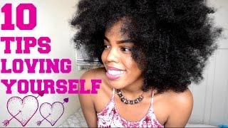 Download Video 10 TIPS TO LOVE YOURSELF| SELF LOVE, SELF ESTEEM, CONFIDENCE,  BODY IMAGE MP3 3GP MP4