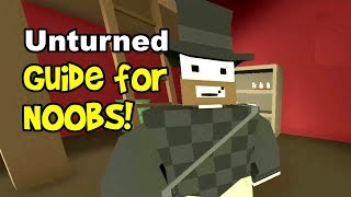 Unturned Guide for BeginnersNoobs! (To Crafting, Survival, Building &amp Guns, How to Play 2018)