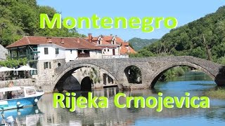 Montenegro ★ Rijeka Crnojevica(Rijeka Crnojevića (Cyrillic: Ријека Црнојевића) is a city settlement in Montenegro beside the river of Crnojević - near the coast of Skadar lake. Как мы ..., 2014-07-11T17:20:02.000Z)