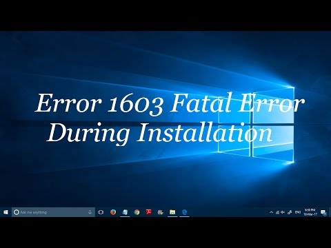 "how to fix ""error 1603: A fatal error occurred during installation"" error message"