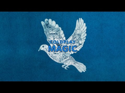 Coldplay - Magic (Lyrics)
