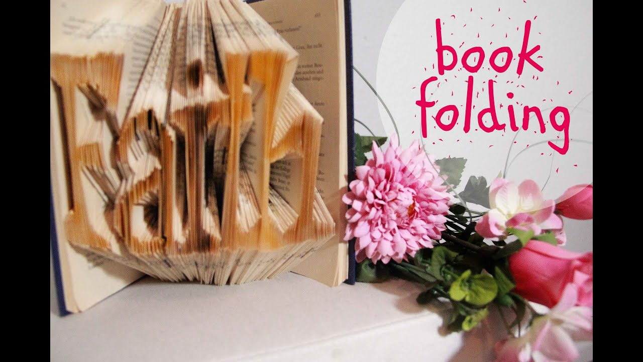 diy book folding b cher falten youtube. Black Bedroom Furniture Sets. Home Design Ideas
