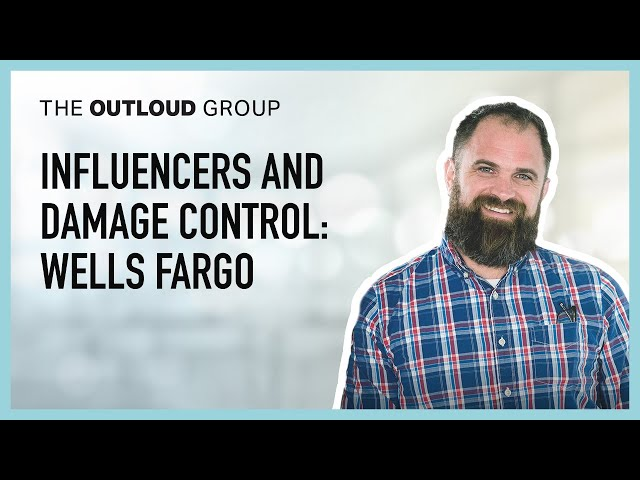 Influencers and Damage Control: Wells Fargo -- Thinking Outloud Episode #51