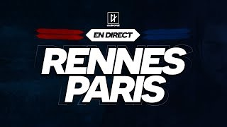 🔴 [ DIRECT / LIVE ] RENNES - PARIS // Club House ( SRFC - PSG )