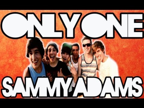 ONLY ONE - SAMMY ADAMS (MUSIC VIDEO)