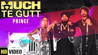 Muchh Te Gutt (Full Song) Prince | Latest Punjabi Song 2018 | Parallax Films | Yaariyan Records