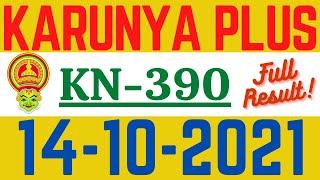 KERALA KARUNYA PLUS KN-390 LOTTERY RESULT TODAY 14.10.21|KERALA LOTTERY RESULT | KN390 FULL RESULT