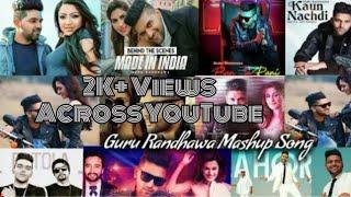 Guru Randhawa Mashup Song 2019   Guru Randhawa All Hits Songs  Best of Guru Randhawa  Ekansh Visuals