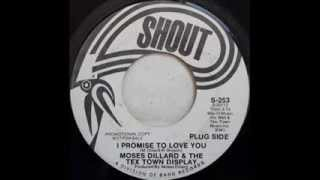 "Moses Dillard & The Tex Town Display ""I Promise To Love You"""