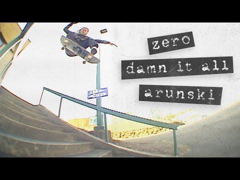 Adam Arunski's Damn It All Zero Part