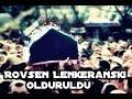 Rovsen Lenkeranski öldü #1