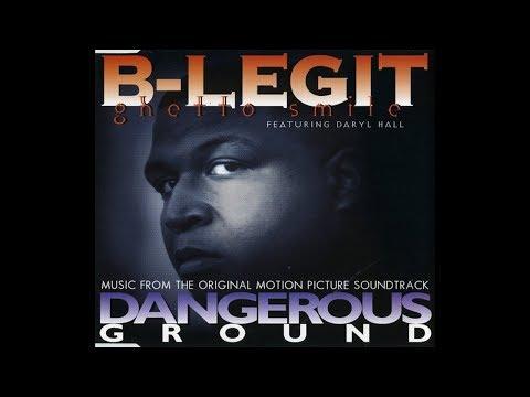 B-Legit Feat. Daryl Hall - Ghetto Smile (Dangerous Ground OST)(Lyrics & Instrumental)