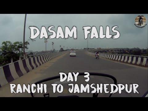 Dasam Falls   Patratu Ghati, Ranchi to Jamshedpur   Day 3 - Jharkhand Ride