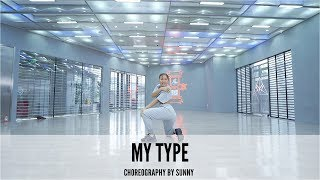 My Type - Choreography by Sunny