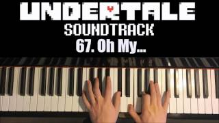 Undertale OST - 67. Oh My... (Piano Cover by Amosdoll)