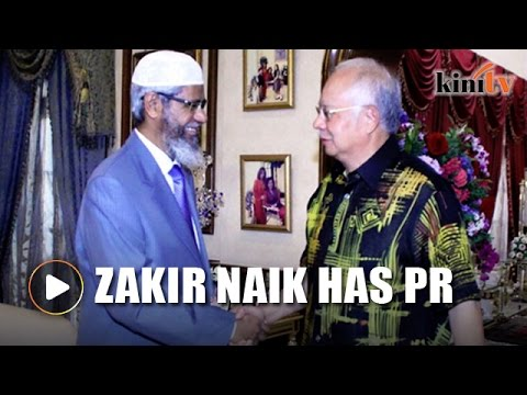 Zakir Naik has PR status in Malaysia