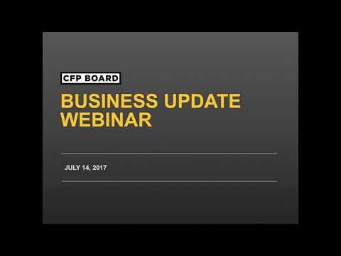 CFP Board Business Update Webinar 07/14/2017