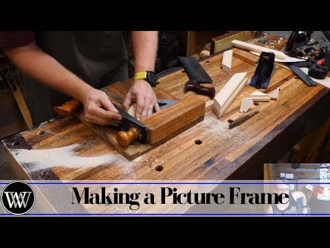 Making a Simple Picture Frame With Hand Tools.