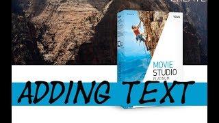 Movie Studio 14 Platinum: How to Add Text