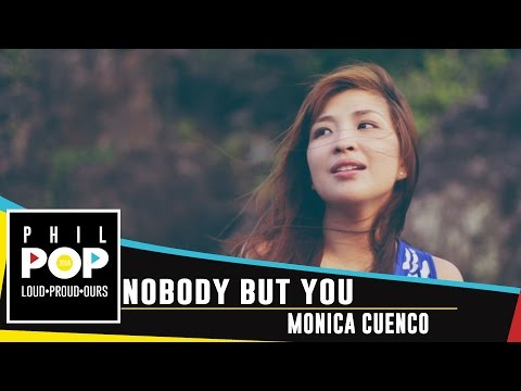 Monica Cuenco — Nobody But You [Official Music Video] PHILPOP 2016