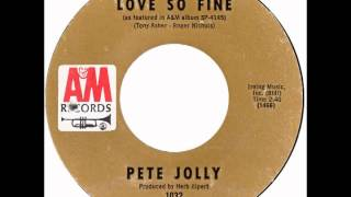 "Pete Jolly – ""Love So Fine"" (A&M) 1969"