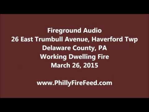 3-26-15, 26 E Trunbull Ave, Havertown, House Fire