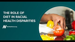 The Role of Diet in Racial Health Disparities Webinar