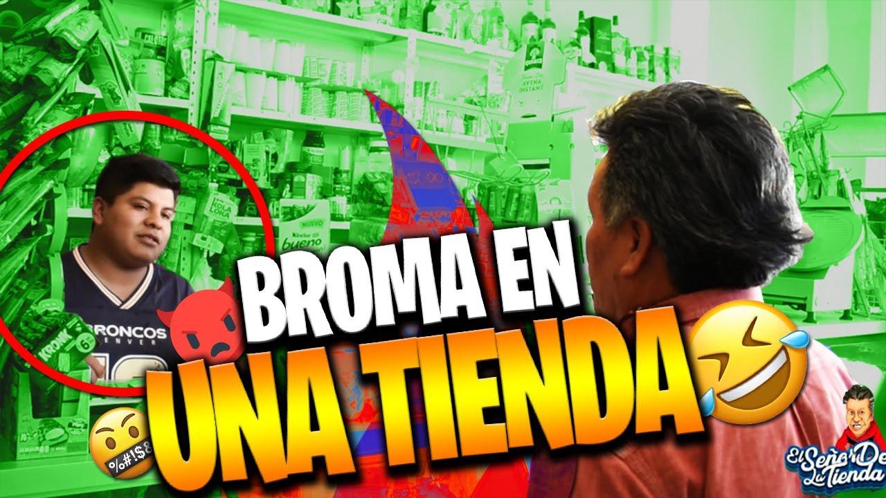 BROMA AL CHAVO DE LA TIENDA