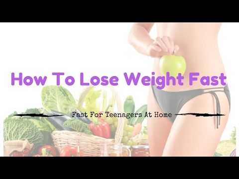 How To Lose Weight Fast For Teenagers At Home