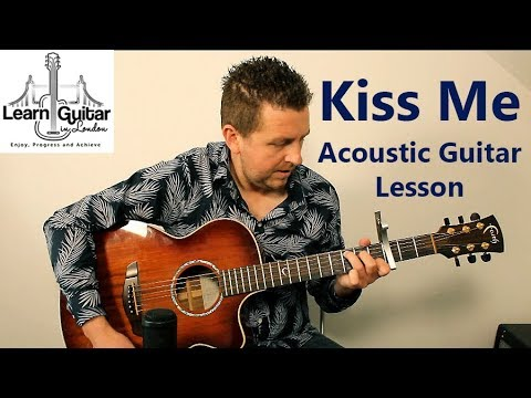 Kiss Me - Guitar Lesson + Chords - Sixpence None The Richer - Drue James
