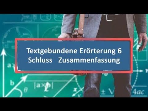 Textgebundene Erörterung 6 Schluss Zusammenfassung Youtube