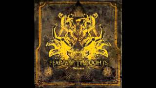 Watch Fear My Thoughts Accompanied By Death video