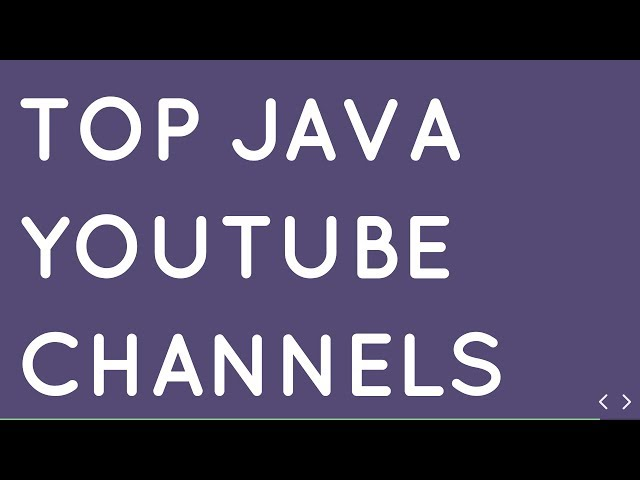 Top 13 Youtube Channels for Learning Java Programming for Free in 2019