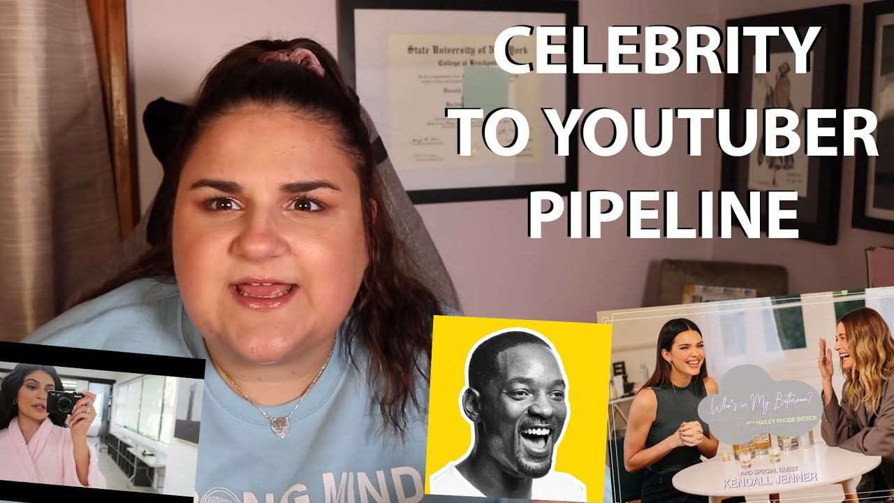 Let's Talk About the Celebrity to Youtuber Pipeline