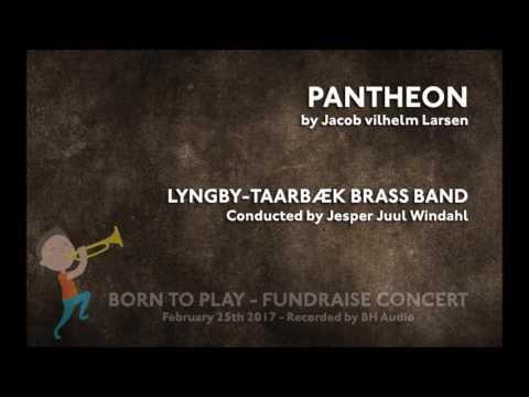 Pantheon (Jacob Vilhelm Larsen) Lyngby-Taarbæk Brass Band