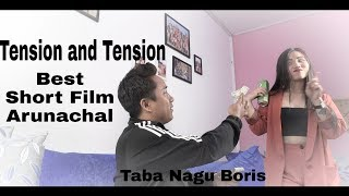 President sir in on Tension and Tension | Arunachal pradesh Best Funny short Movie Basic on True Eve