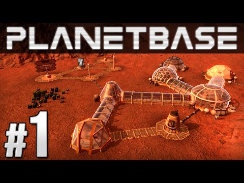 Planetbase Ep. 1 - SPACE BASE | Let's Play Planetbase (Planetbase Gameplay)