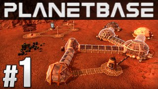 Planetbase Ep. 1 - SPACE BASE | Let