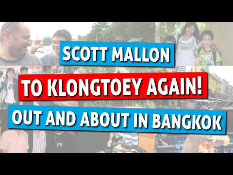 Out and About In Bangkok - To Klongtoey Again!