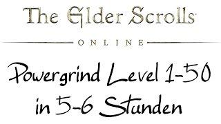 elder scrolls online guide powergrind level 1 50 in 5 6 stunden eso 011