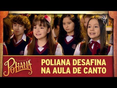 Poliana desafina na aula de canto | As Aventuras de Poliana