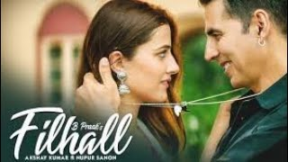 Filhaal Full Song || Female Version || Akshay Kumar, Nupur Sanon || New Album Song