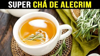 Chá De Alecrim – Por Que Está Todo Mundo Tomando?