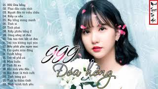 999 Đóa Hồng - Tuyển Tập Nhạc Hoa Lời Việt Hay Nhất - Nhạc Hoa Lời Việt Thế Hệ 8x 9x Bất Hủ